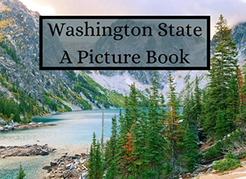 Washington State: A Picture Book