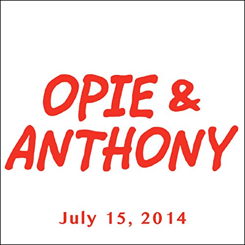 Opie & Anthony, Ricky Gervais, Pete Rose, and Bob Kelly, July 15, 2014 audiobook cover art