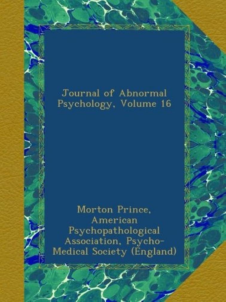 疫病松明ブランド名Journal of Abnormal Psychology, Volume 16