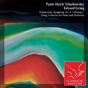 """Tchaikovsky: Symphony No. 6 """"Pathétique,"""" Grieg, Concerto For Piano and Orchestra"""