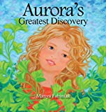 Aurora's Greatest Discovery