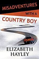 Misadventures with a Country Boy (Misadventures Book 17)