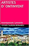 ARTISTES D´ONTINYENT: Avantpassats i presents (Catalan Edition)
