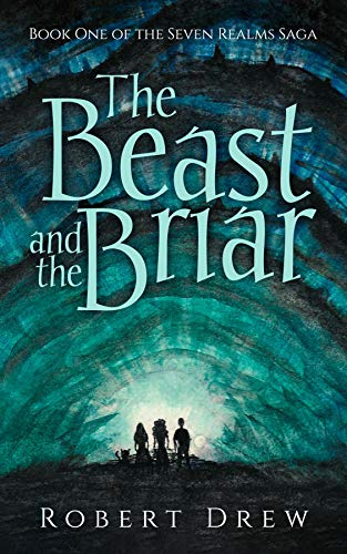 The Beast and the Briar: Book One of the Seven Realms Saga (English Edition)