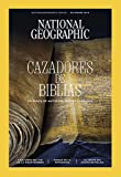 National Geographic Vol 43 - Nro. 6. Diciembre 2018 'Cazadores de biblias '