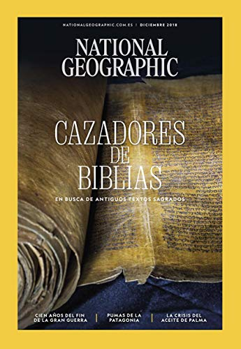National Geographic Vol 43 - Nro. 6. Diciembre 2018 'Cazadores de biblias '