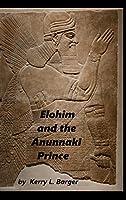 Elohim and the Anunnaki Prince