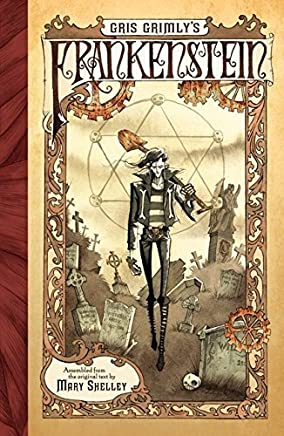 Gris Grimlys Frankenstein by Mary Shelley(2015-02-17)