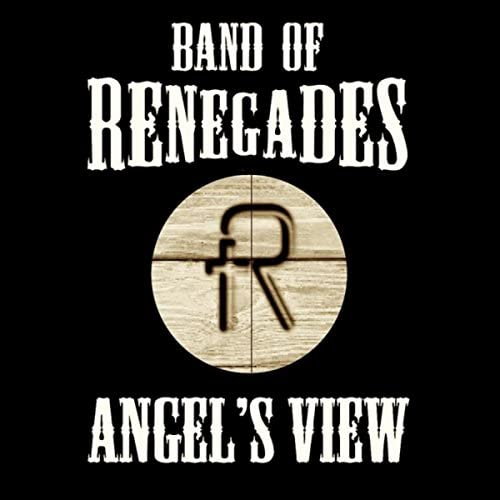Band of Renegades feat. Dustin Miller