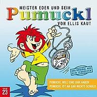 Vol. 23-Pumuckl Will Eine Uhr Haben