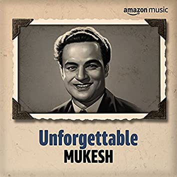 Unforgettable: Best of Mukesh