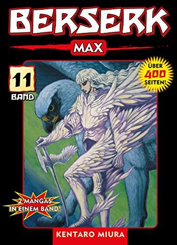 Berserk Max, Band 11: 2 Mangas in einem Band (German Edition)