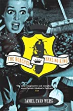 The Roaches Have No King (Five Star) by Daniel Evan Weiss, Special, 99p (2001) Paperback