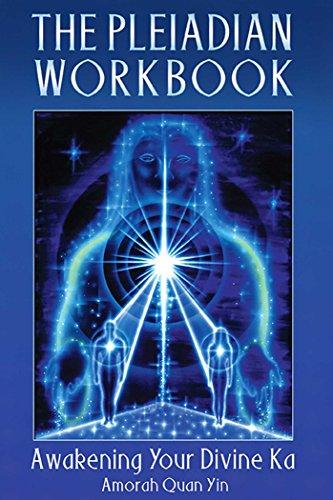 The Pleiadian Workbook: Awakening Your Divine Ka (English Edition)