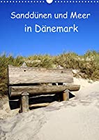 Sandduenen und Meer in Daenemark (Wandkalender 2022 DIN A3 hoch): Das Meer und die Sandduenen in Daenemark (Planer, 14 Seiten )