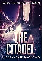 The Citadel: Premium Large Print Hardcover Edition