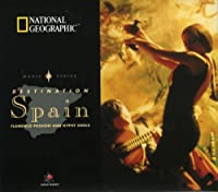 National Geographic-Destination: Spain