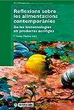 Reflexions sobre les alimentacions contemporànies. De les biotecnologies als productes ecològics: 169 (Manuals)