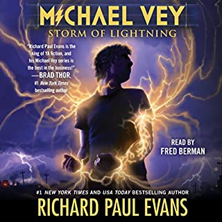 Storm of Lightning     Michael Vey, Book 5              By:                                                                                                                                 Richard Paul Evans                               Narrated by:                                                                                                                                 Fred Berman                      Length: 6 hrs and 55 mins     1,098 ratings     Overall 4.6
