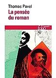 La pensée du roman (Folio Essais t. 597) - Format Kindle - 9782072481994 - 9,99 €