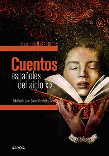 Cuentos españoles del siglo XIX (CLÁSICOS - Clásicos Hispánicos)
