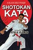 Shotokan Karate Kata, Vol. 3: Black Belt Forms [Import]