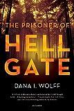Image of The Prisoner of Hell Gate: A Novel