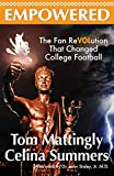 Empowered: The Fan ReVOLution That Changed College Football