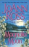 Magnolia Moon (Callahan Brothers Trilogy)