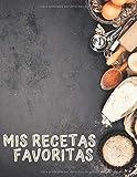Mis Recetas Favoritas: Libro para escribir recetas, XXL 120 platos, cubierta A4, regalo del día de la mujer, regalo del dia de la madre, Regalo para ... Cuaderno para apuntar recetas, recetario