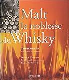 Malt - La Noblesse du whisky