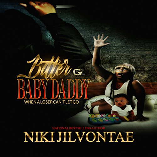 Bitter Baby Daddy audiobook cover art