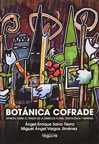 Botánica cofrade: Apuntes sobre el origen de la simbólica floral cristológica y mariana