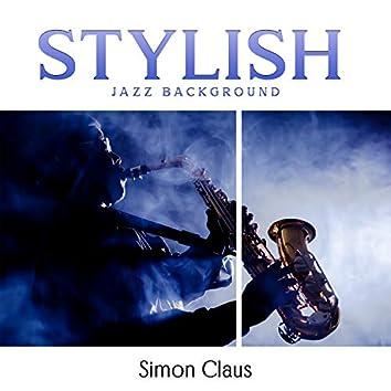 Stylish Jazz Background: Cafes, Restaurants, Cocktail Bars