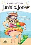 Junie B., First Grader: Aloha-ha-ha! (Junie B. Jones,...