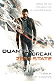 Quantum Break: Zero State: A Novel