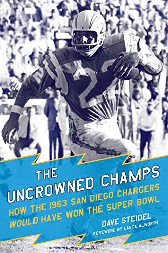 The Uncrowned Champs: How the 1963 San Diego Chargers Would Have Won the Super Bowl