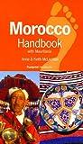 Morocco Handbook: The Travel Guide: With Mauritania (Footprint Handbooks)