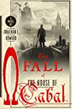 Image of The Fall of the House of Cabal: A Novel (Johannes Cabal Novels, 5)
