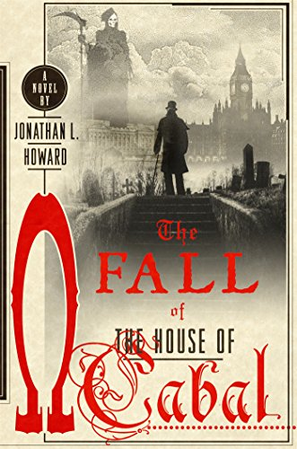 Image of The Fall of the House of Cabal: A Novel (Johannes Cabal Novels (5))