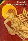 L'Art du Haut Moyen-Âge