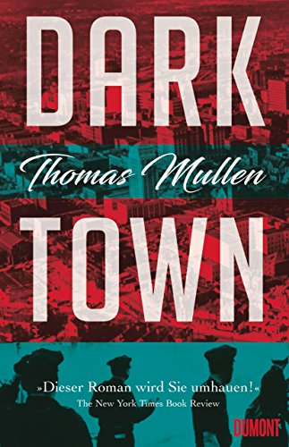 Buchseite und Rezensionen zu 'Darktown (Darktown 1): Kriminalroman' von Thomas Mullen