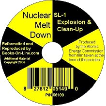 Nuclear Melt Down: SL-1 Explosion & Clean-Up