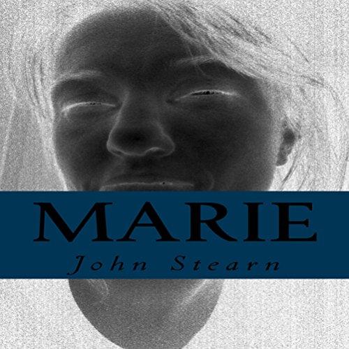 Marie Audiobook By John Stearn cover art