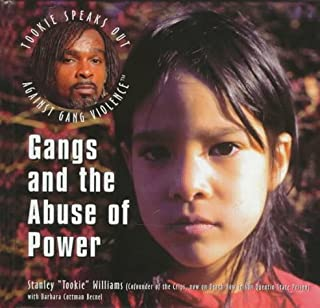 Gangs and the Abuse of Power (Tookie Speaks Out Against Gang Violence)
