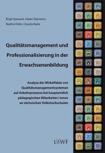Qualitätsmanagement und Professionalisierung in der Erwachsenenbildung (Edition LIWF)