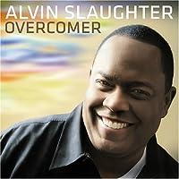 Slaughter; Alvin - Overcomer (1 CD)