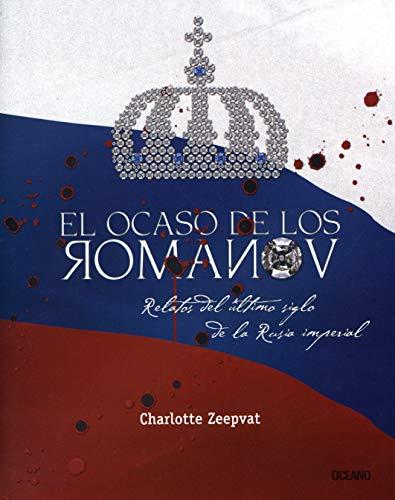 Download Ocaso de los Romanov, El (Los Otros Libros) B00CJG4Q58
