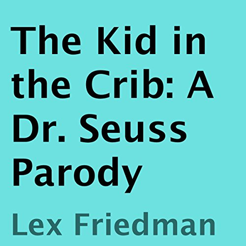The Kid in the Crib audiobook cover art
