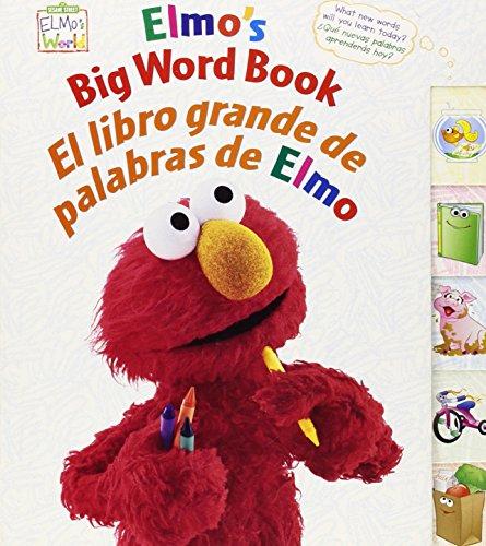Elmo's Big Word Book/El Libro Grande De Palabras De Elmo (
